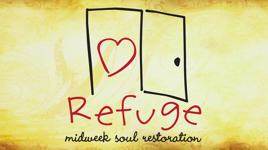 Refuge....Wednesday Evenings