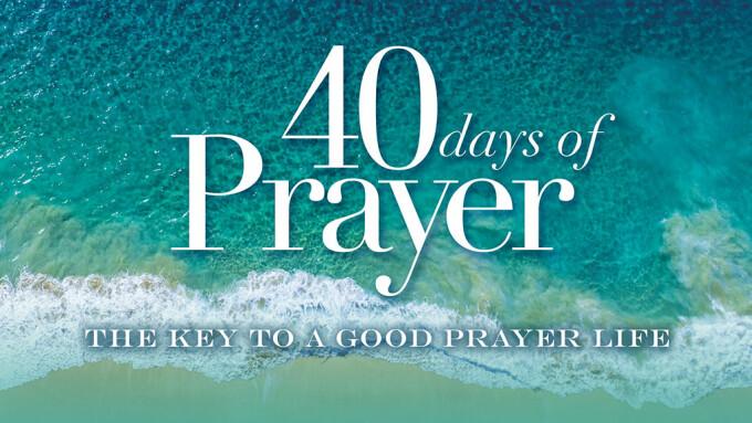 The Key To A Good Prayer Life