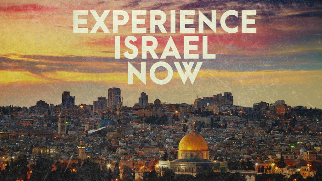 Experience Israel Now