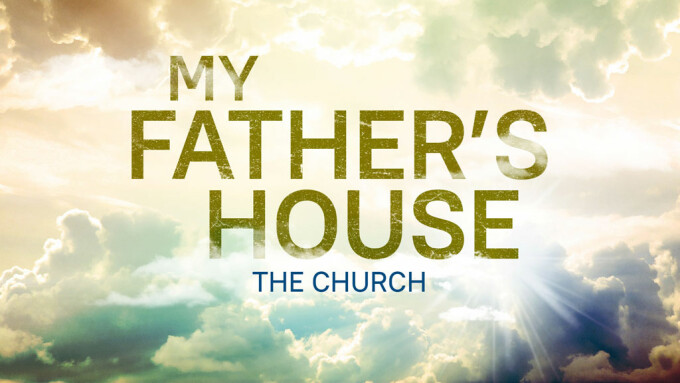 My Father's House: The Church