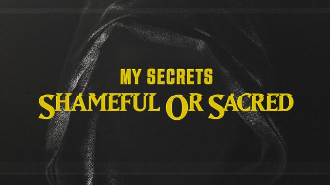 My Secrets: Shameful Or Sacred