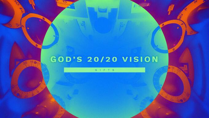 God's 2020 Vision: Gifts