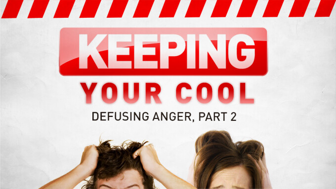 Keeping Your Cool: Defusing Anger, Part 2