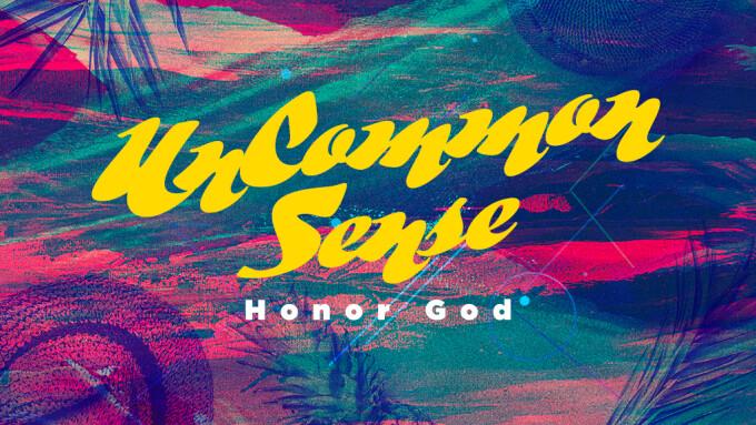 Uncommon Sense: Honor God